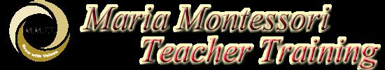 Maria Montessori Teacher Training